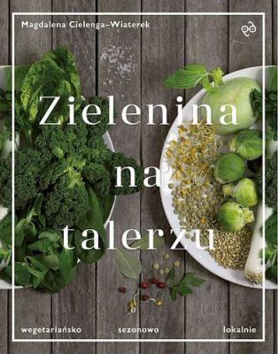 zielenina-na-talerzu-wegetariansko-sezonowo-lokalnie-b-iext37873653