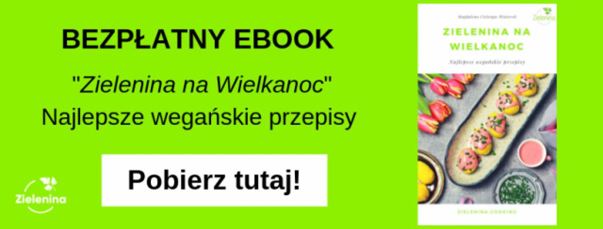 Bezpłatny ebook z wielkanocnymi, wegańskimi przepisami!
