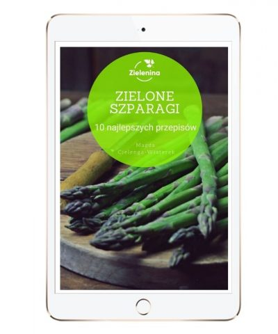 Ebook Zielone szparagi. 10 najlepszych przepisów