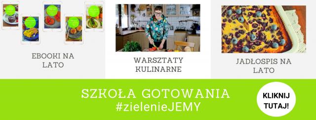 szkoła gotowania #zieleniejemy