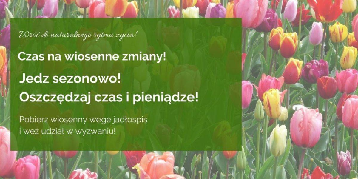 Weź udział w wyzwaniu JEDZ SEZONOWO!